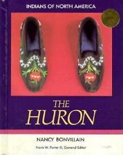 The Huron (Indians of North America)