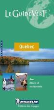 Michelin le Guide Vert le Quebec (Michelin Green Guide: Quebec (Province) French