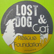 LOST DOG & CAT RESCUE FOUNDATION Beer COASTER Mat, Cafe, Arlington VIRGINIA 2016
