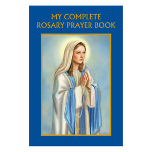 My Complete Rosary Prayer Book Pocket Size and Paperback