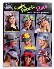 FUNKY FABRIC HATS Pattern Book 90s Visors Blossom Bucket Festival SUZY LAWSON