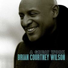 Brian Courtney Wilson - A Great Work [New CD]