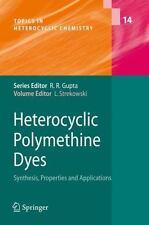 Topics in Heterocyclic Chemistry Ser.: Heterocyclic Polymethine Dyes :...