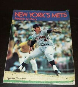1974 NEW YORK METS & TOM SEAVER MIRACLE AT SHEA PAPERBACK BY LEW FISHMAN