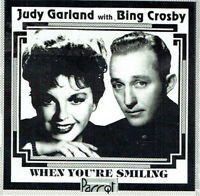 JUDY GARLAND and BING CROSBY - When You're Smiling [Pop/Vocals] CD