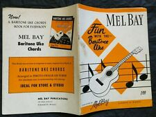 1961 Fun With The Baritone Uke Published by Mel Bay Publications