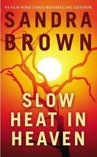 Slow Heat in Heaven by Sandra Brown Paperback