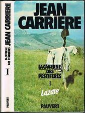 La CAVERNE des PESTIFÉRÉS Lazare Jean CARRIÈRE Trève Trévezel J.-J. PAUVERT 1978