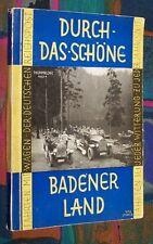 Durch das schöne BADENER LAND - Fahrten mit Wagen der Deutschen Reichspost