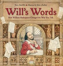 Will's Words: How William Shakespeare Changed the Way You Talk (Hardback or Case