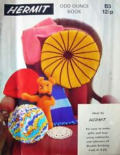 Hermit Knitting & Crochet Patterns - ODD OUNCE BOOK - Gifts & Toys in 3,4 & DK