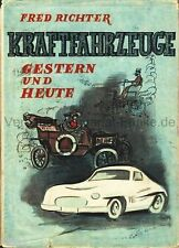 Richter Kraftfahrzeuge gestern und heute EA 1955 Eine Geschichte der KFZ