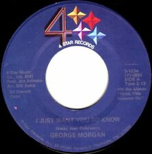 GEORGE MORGAN I Just Want You To Know + ((**NEW 45 DJ**)) from 1979