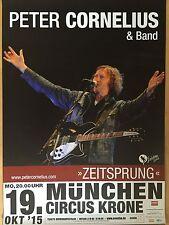 PETER CORNELIUS 2015 MÜNCHEN  -  orig.Concert Poster  --  Konzert Plakat   NEU
