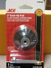 "Ace 2"" Back Up Pad for Die Grinders & Electric Drills 2182400 Free Ship"