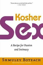 Kosher Sex: A Recipe for Passion and Intimacy by Boteach, Shmuley