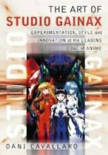 Art of Studio Gainax: Experimentation, Style and Innovation at the Leading Edge