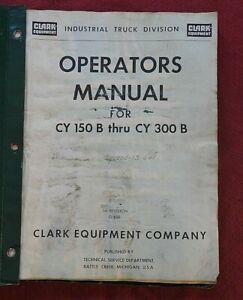 1962-69 CLARK CY 150 160 180 200 225 250 300 FORKLIFT LIFT TRUCK OPERATOR MANUAL