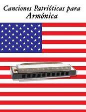 Canciones Patrióticas para Armónica : 10 Canciones de Estados Unidos by Uncle...