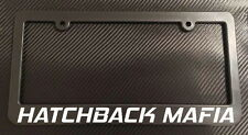 Hatchback Mafia - License Plate Frame Black - Choose Color! ef eg ek mazda 3 jdm