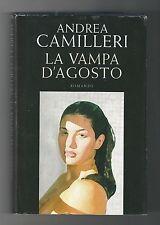 Andrea Camilleri - La vampa d'agosto