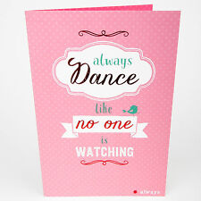 BIRTHDAY / GREETINGS CARD -  Female Funny Cute Not Dance - Pink Foil - AH5005