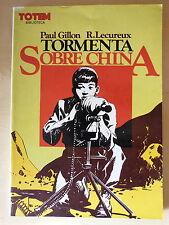 Tormenta Sobre China,Paul Gillon,Editorial Nueva Frontera 1981