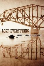 Lost Everything (Paperback or Softback)