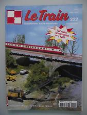 LE TRAIN n° 222 octobre 2006 TGV PARIS LYON. BB 9003 ROCO. Gares SURAT HAUTERIVE