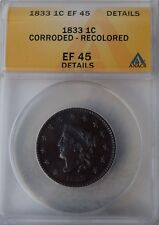 "1833 Coronet Head Large Cent ""ANACS EF45 Details""  *Free S/H After 1st Item*"
