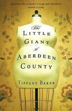 The Little Giant of Aberdeen County,Baker, Tiffany,Excellent Book mon0000088760