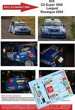 Decals 1/43 réf 810 Citroen C2 Super 1600   Lonjard Rouergue 2004