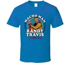 Macho Man Randy Travis Funny Randy Savage Mashup Music Fan T Shirt