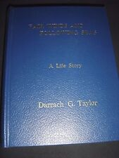 Fair Winds And Following Seas A Life Story By Darrach G. Taylor 2005 Signed