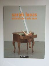 SARAH LUCAS, 'Autoretrats i mes sexe' exhibition catalogue, 2000