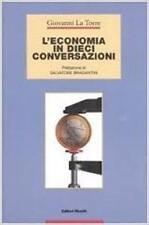 GIOVANNI LA TORRE L'ECONOMIA IN DIECI CONVERSAZIONI EDITORI RIUNITI 2006