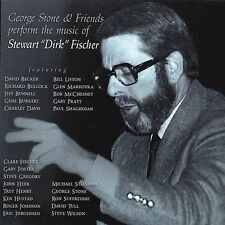 George Stone & Friends, Perform the Music of Stewart Dirk Fischer
