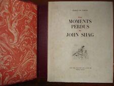 GILBERT DE VOISINS -  MOMENTS PERDUS DE JOHN SHAG - 1945 GRAVURES CUIVRE BAILLE