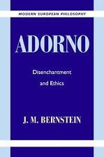 Adorno: Disenchantment and Ethics (Modern European Philosophy)