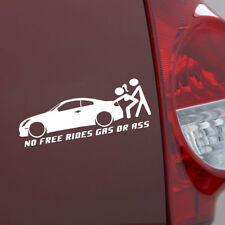 No Free Rides Gas Or Ass Funny Car Body Sticker Waterproof Truck Bumper Decal *1