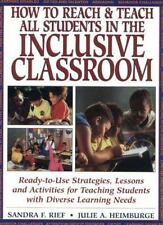 How to Reach and Teach All Children in the Inclusive Classroom : Ready-to-Use...