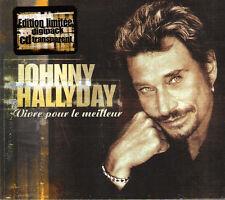 """JOHNNY HALLYDAY: CD SINGLE DIJIPAK 2 TITRES  """"VIVRE POUR LE MEILLEUR"""""""