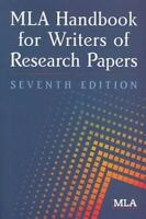 NEW - MLA Handbook for Writers of Research Papers, 7th Edition