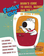 Family Guy - Brian Griffin's Guide to Booze, Broads and ...: the Lost Art of Be…