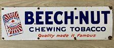 "Vintage Lorillard's Beech Nut Chewing Tobacco 30""x9"" Porcelain Enamel Sign."