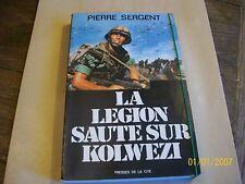 LA LEGION SAUTE SUR KOLWEZI. OPERATION LEOPARD....SERGENT PIERRE...
