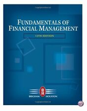 Fundamentals Financial Management 12th ed. Brigham Houston, (Used-Very good)
