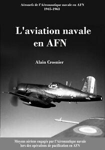 L'Aéronautique navale en AFN - Alain Crosnier - ebook aviation militaire