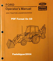 FORD NEW HOLLAND TRACTOR OPERATOR'S MANUAL 455C 455 C Loader Backhoe Owner On CD