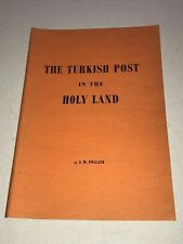 The Turkish Post in the Holy Land - Reprint